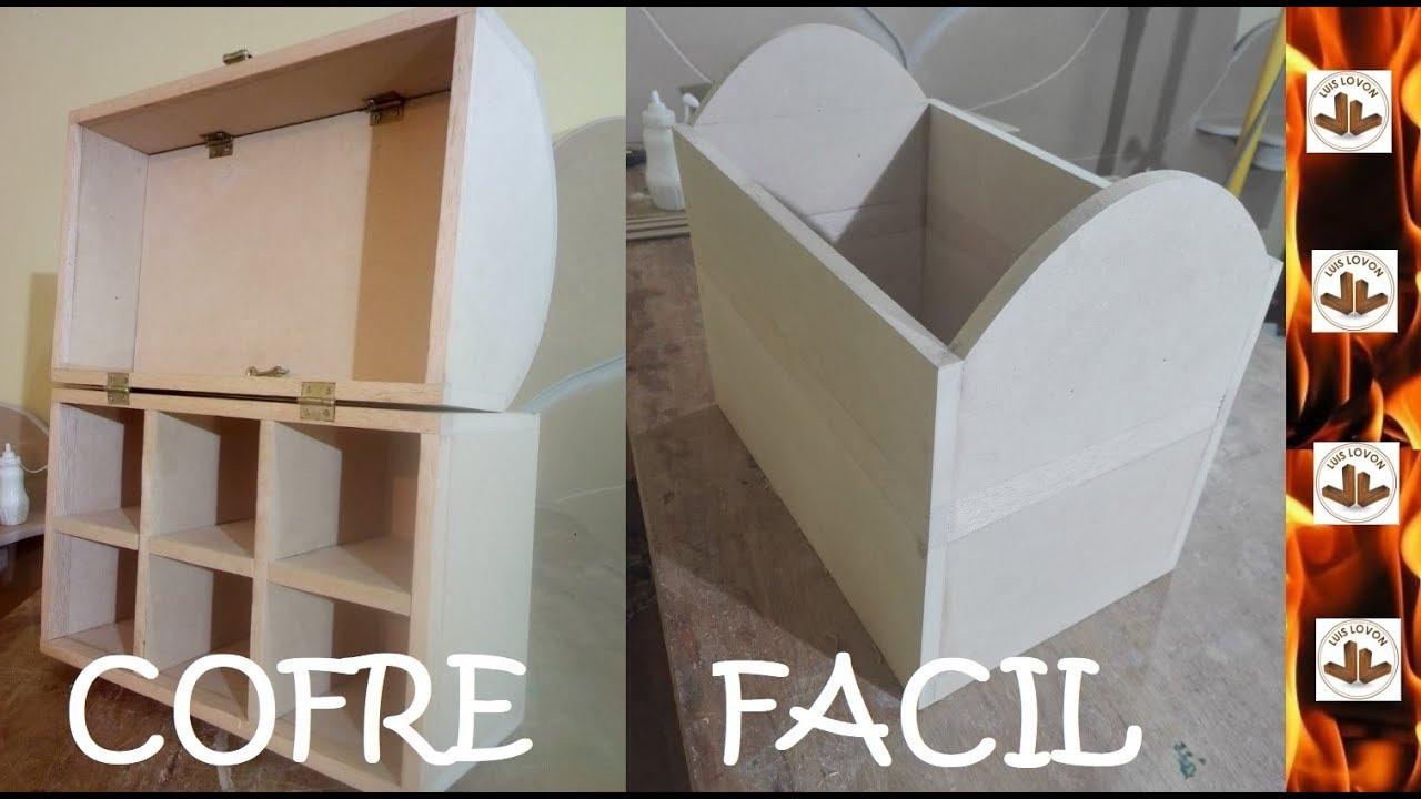 Como hacer cofre baul de mdf y madera luis lovon youtube - Como hacer un baul para guardar juguetes ...