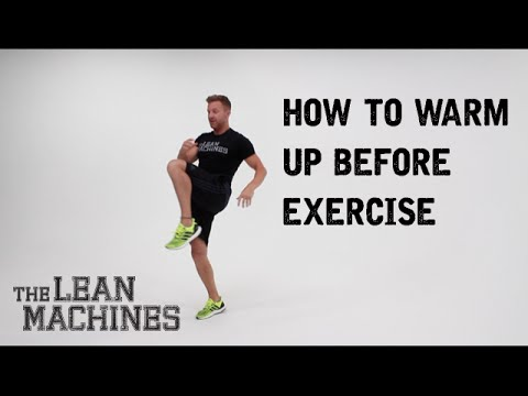 How to warm up before exercise