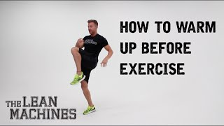 One of TheLeanMachines's most viewed videos: How to warm up before exercise