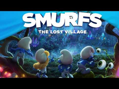 Soundtrack Smurfs The Lost Village (Theme Song 2017) - Musique film Les Schtroumpfs streaming vf