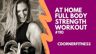 Full Body At Home Strength Workout with Dumbbells! Core Included!