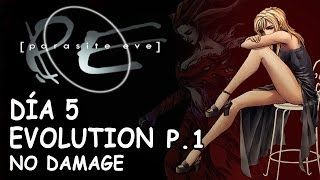 PARASITE EVE 1 / NO DAMAGE / DÍA 5 / EVOLUTION parte 1 / CHINATOWN SEWERS (Alcantarillas) - MUSEO