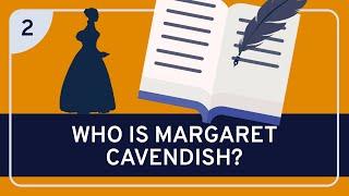 Philosophy: Margaret Cavendish Part 2