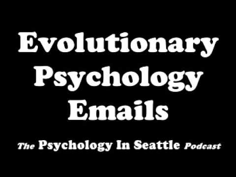 Evoluationary Psychology Emails