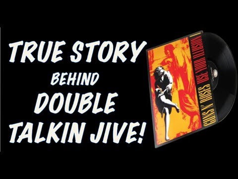 "Guns N' Roses  The True Story Behind ""Double Talkin Jive"" (Use Your Illusion 1)"