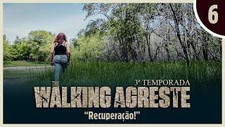 THE WALKING AGRESTE 3 TEMPORADA EPISÓDIO 6 FINAL!