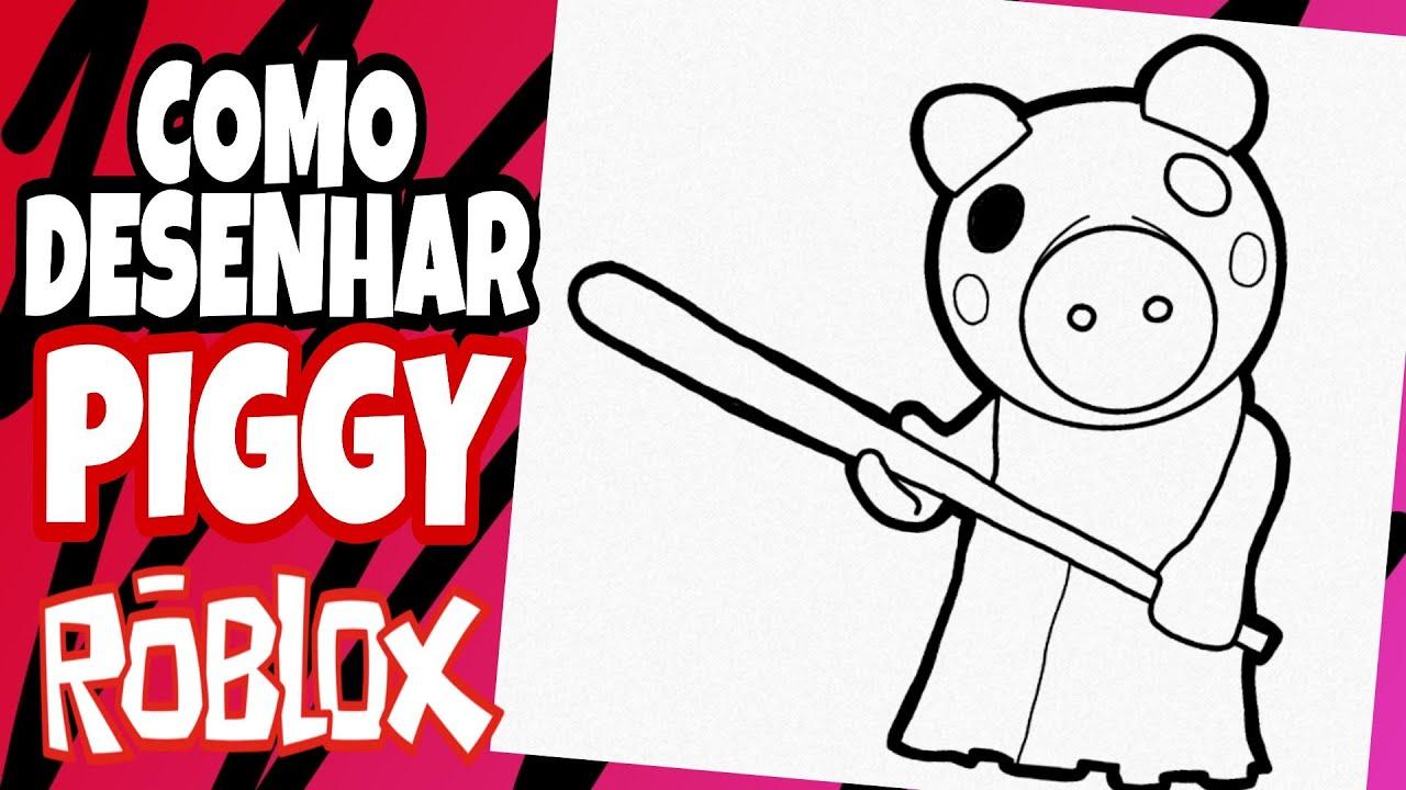Desenho Do Roblox Como Desenhar A Piggy Roblox Desenhos Do Roblox Youtube