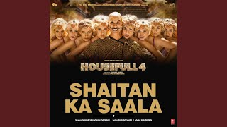 "Download Shaitan Ka Saala (From ""Housefull 4"") Mp3 and Videos"