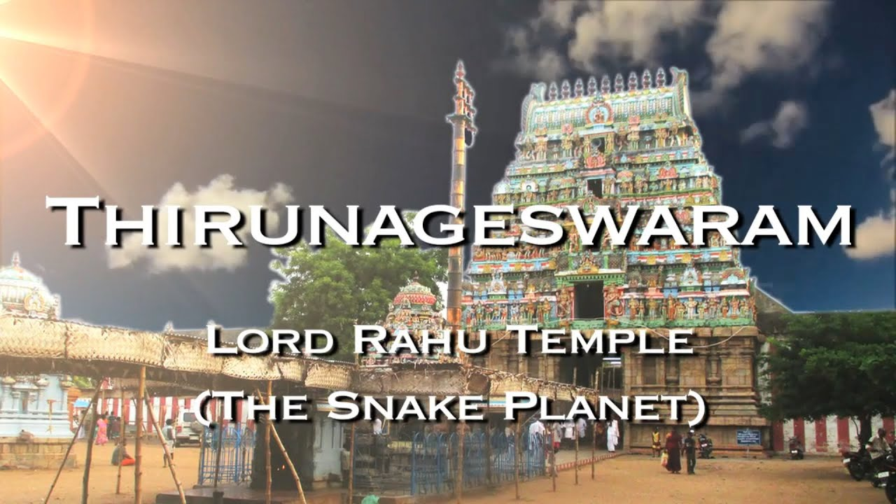 Rahu Stalam - Thirunageswaram