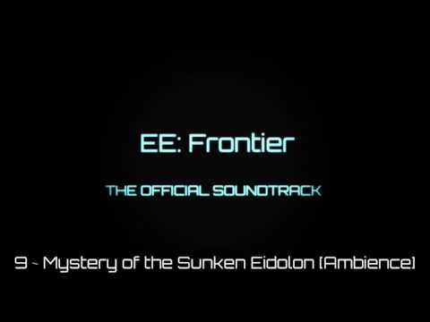 EE:Frontier OST | 9 ~ Mystery of the Sunken Eidolon [Creepy Ambience]