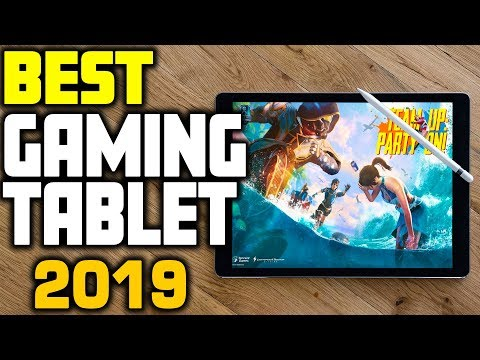 Best Gaming Tablet In 2019 | Top 5 Tablets For Gaming