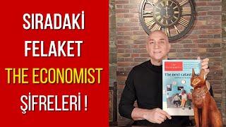 Sonraki Felaket - The Economist Şifreleri 2020 Temmuz - Ertan Özyiğit