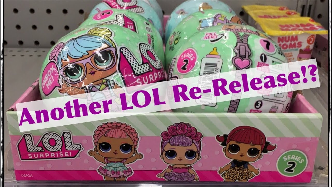 Another Lol Surprise Series 1 2 Very Limited Re Release At