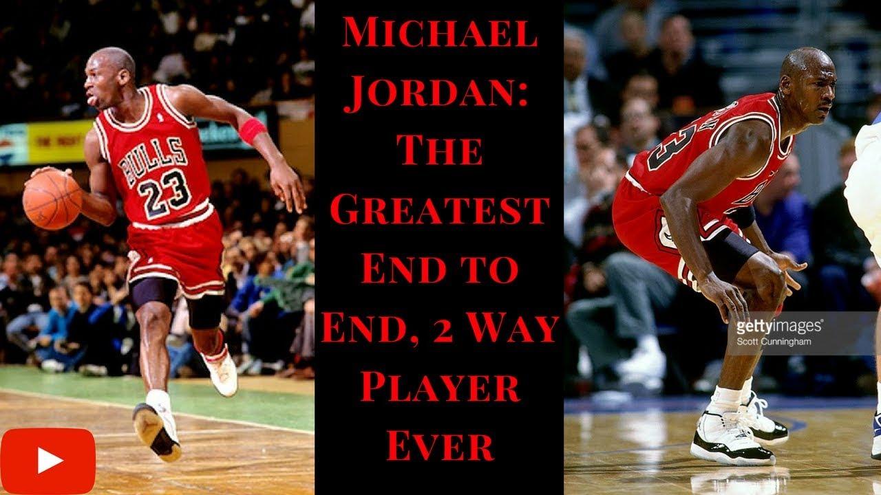ff00b3477c4f Michael Jordan  The Greatest End-to-End