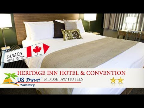 Heritage Inn Hotel & Convention Centre - Moose Jaw - Moose Jaw Hotels, Canada
