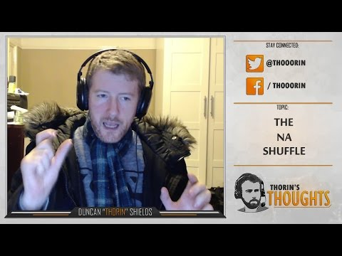 Thorin's Thoughts - The NA Shuffle (CS:GO)
