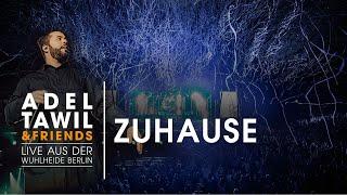 "Adel Tawil ""Zuhause"" (Live aus der Wuhlheide Berlin)"