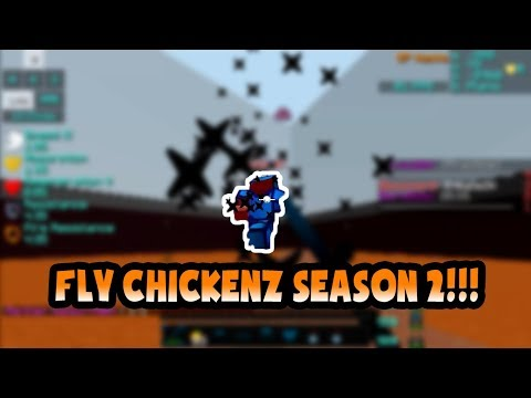 !!! THE NEW SEASON OF FLY CHICKENZ !!!