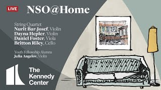 NSO @ Home LIVE • October 11 • Bar-Josef, Foster, Hepler, Riley & Angelov