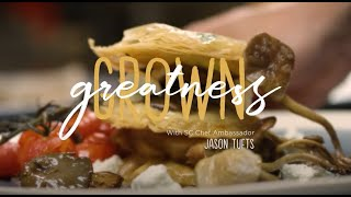 Greatness Grown: SC Chef Ambassador Jason Tufts