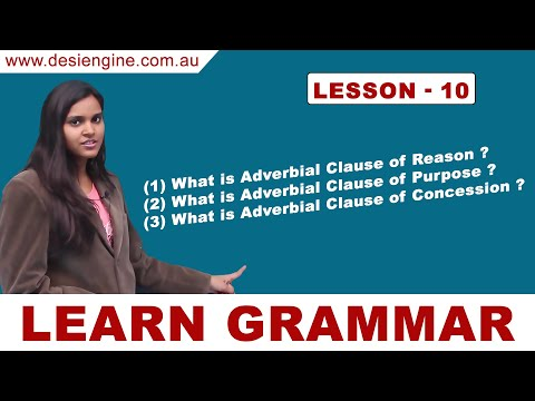 Lesson - 10 Learn Different Types of Adverbial Clause | Learn English Grammar | Desi Engine India