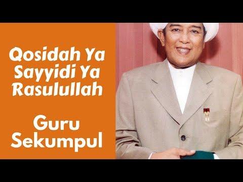 Guru Sekumpul Qosidah Ya Sayyidi Ya Rasulullah Khudz Biyadi