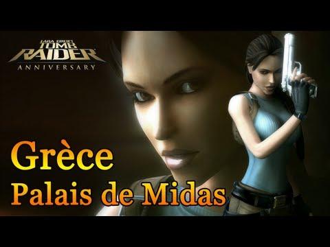 Tomb Raider : Anniversary - Grèce : Le palais de Midas