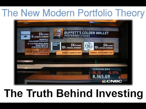The New Modern Portfolio Theory - The Truth Behind Investing