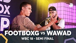 FOOTBOXG vs WAWAD | WBC Solo Battle 2018 | Semi Final