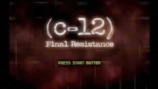 c-12 Final Resistance Title theme