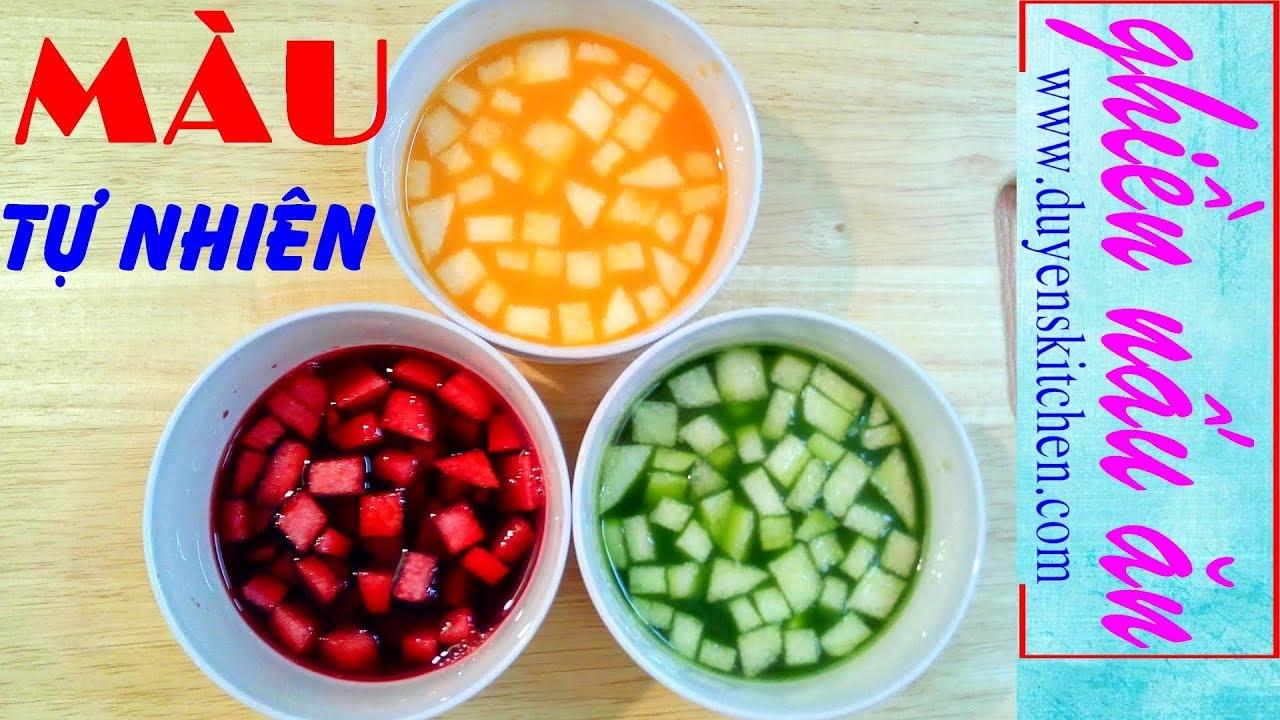 Cách Tạo Màu Từ 3 Loại Rau Củ Luôn Có Quanh Năm By Duyen's Kitchen   Ghiền Nấu Ăn