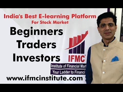 Learn Stock Trading with IFMC ll India's Best E-learning Platform for Beginners,Traders,Investors ll