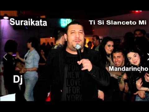 Suraikata Ti Si Zlatoto Mi New Hit 2014