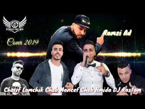 Cover 2019 Ramzi Ad Cheb Moncef Cheb Hmida Chérif Lomchik DJ Rostom Pro Mix Prod