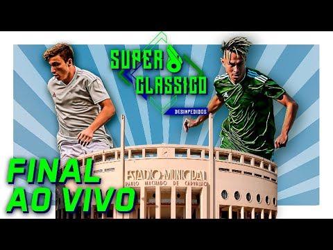 A Final do Superclássico Desimpedidos ao vivo do Pacaembú!