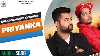 Priyanka (Feat. KV Singh) (Gulab Sidhu) Mp3 Song Download
