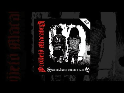 Pröjjetö Macabrö - Do Silêncio Surge O Caos (FULL EP 2011) BRAZILIAN HARDCORE PUNK