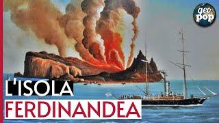 L'isola Ferdinandea - ecco perché NON è un MISTERO
