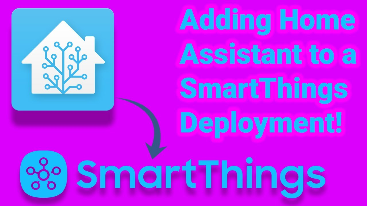 Add Home Assistant to SmartThings