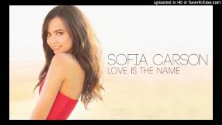 Sofia Carson - Love Is The Name (Official Instrumental)