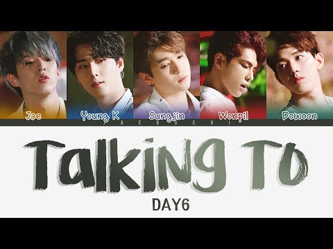 DAY6 (데이식스) – Talking To (혼잣말) (Color Coded Lyrics Eng/Rom/Han)