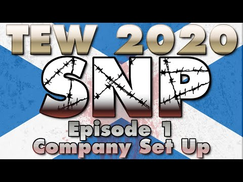 TEW 2020: SNP (CVerse) - Episode 1: Setting Up The Company