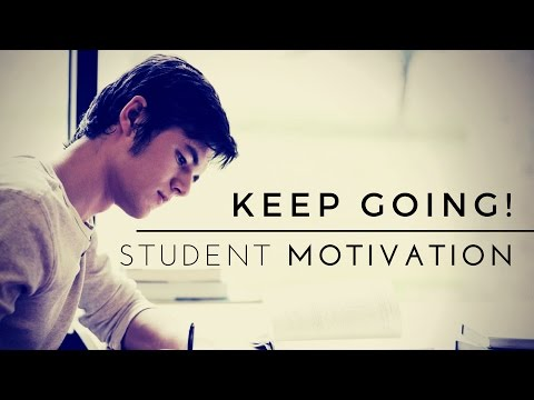Keep Going! - School Motivation