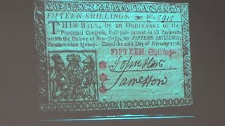 Collecting Colonial Paper Currency by Ray Williams - Wilmington Coin Club - Numismatics with Kenny