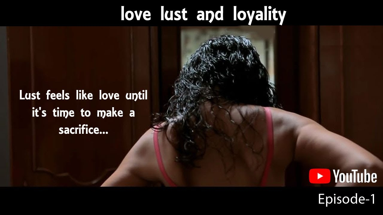 Love Lust Loyalty | LLL | Web Series | Episode-1 | Sensationz