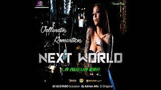 Vallenatos Románticos Next World La Nueva Era