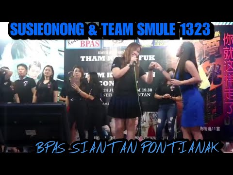 Susieonong & Team Smule 1323 Di BPAS KULINER PONTIANAK