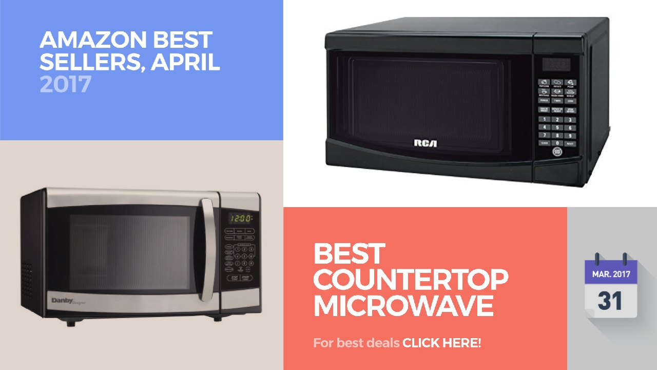 Best Countertop Microwave Ovens Ers April 2017
