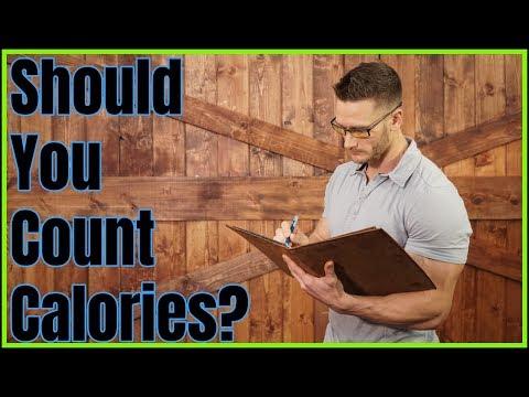 Should You Count Calories? (Enough Already!)