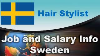 Hairstylist Salary in Sweden - Jobs and Salaries in Sweden